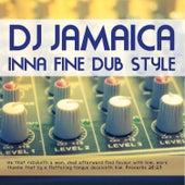DJ Jamaica Inna Fine Dub Style by Various Artists