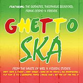 Ghetto Ska, From the Vaults of Wirl & Federal Studios by Various Artists