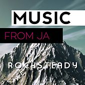 Music from Ja: Rocksteady by Various Artists