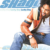 Play & Download Lucky Day by Shaggy | Napster