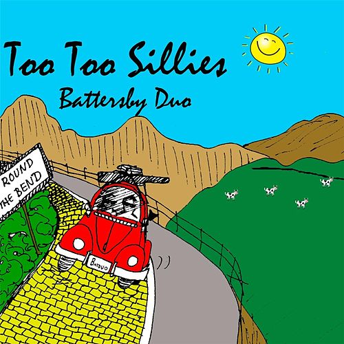 Play & Download Too Too Sillies by Battersby Duo | Napster