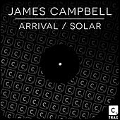 Play & Download Arrival / Solar by James Campbell | Napster