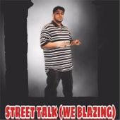 Street Talk (We Blazing) by Scar