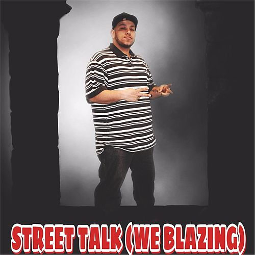Play & Download Street Talk (We Blazing) by Scar | Napster