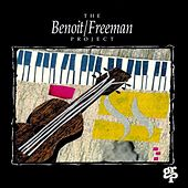 Play & Download The Benoit/Freeman Project by The Benoit/Freeman Project | Napster