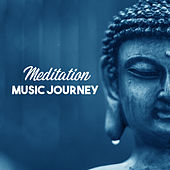Meditation Music Journey – Calming Nature Sounds, Relaxation, Yoga Music, Pure Relaxation, Helpful for Contemplation by Chinese Relaxation and Meditation