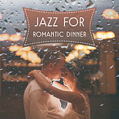 Jazz for Romantic Dinner – Background Music for Restaurant, Moonlight Jazz, Love is Around Us by Soft Jazz