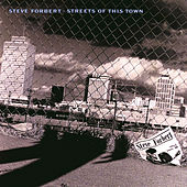 Play & Download Streets Of This Town by Steve Forbert | Napster