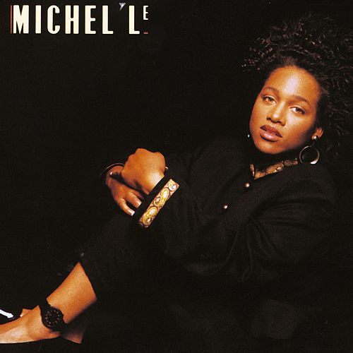 Play & Download Michel'le by Michel'le | Napster