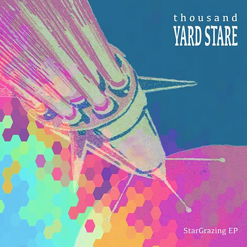 StarGrazing - EP by Thousand Yard Stare