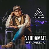Verdammt (Dance Mix) di Anthony