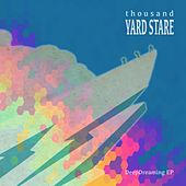 DeepDreaming - EP by Thousand Yard Stare