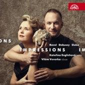 Play & Download Impressions / Ravel, Debussy, Sluka: Works for Oboe and Harp by Vilém Veverka | Napster