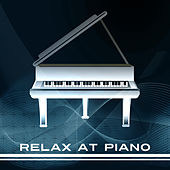 Relax at Piano – Smooth Jazz, Coffee Time, Relaxing Piano Music, Romantic Dinner, Instrumental Jazz Music, Deep Relax, Piano Bar by Relaxing Classical Piano Music