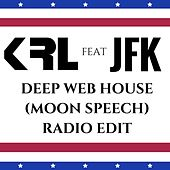 Deep Web House (Moon Speech) [Radio Edit] de KRL