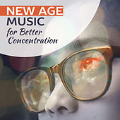 New Age Music for Better Concentration – New Energy, Focus on Task, New Age Study Music, Peaceful Mind by Relaxed Piano Music
