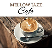 Mellow Jazz Cafe – Instrumental Music for Restaurant, Deep Relaxation, Dinner with Family, Healing Piano, Smooth Jazz by Piano Love Songs