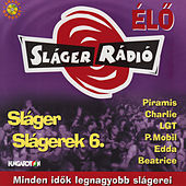 Sláger slágerek 6. by Various Artists