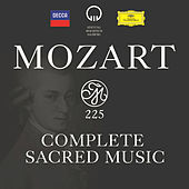 Play & Download Mozart 225 - Complete Sacred Music by Various Artists | Napster