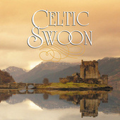 Celtic Swoon by Various Artists