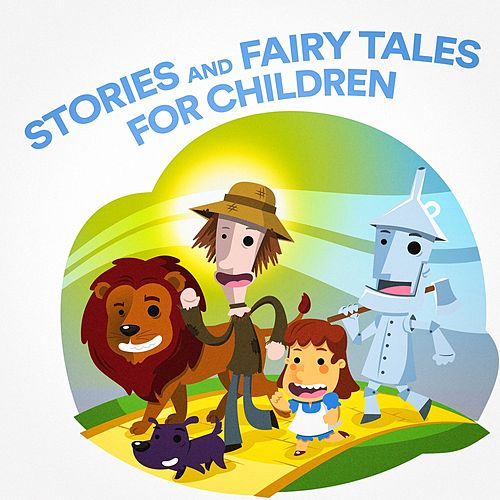 Stories and Fairy Tales For Children by Various Artists