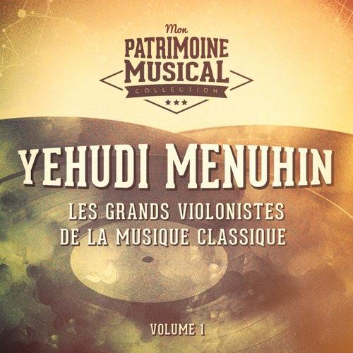 Les grands violonistes de la musique classique : Yehudi Menuhin, Vol. 1 von Yehudi Menuhin
