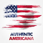 Authentic Americana by Various Artists