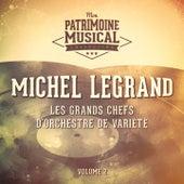 Les grands chefs d'orchestre de variété : Michel Legrand, Vol. 2 von Michel Legrand