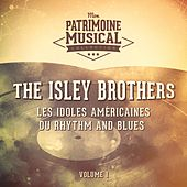 Les idoles américaines du rhythm and blues : The Isley Brothers, Vol. 1 von The Isley Brothers