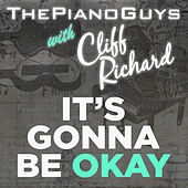 (It's Gonna Be) Okay by The Piano Guys