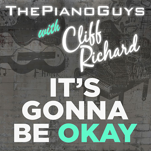 Play & Download (It's Gonna Be) Okay by The Piano Guys | Napster