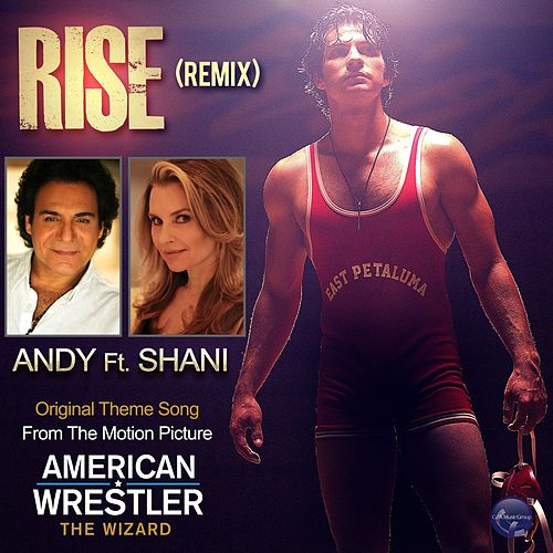 Play & Download Rise (Remix) by Andy | Napster