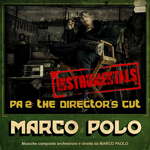 PA2: The Director's Cut (Instrumental) by Marco Polo
