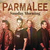 Sunday Morning by Parmalee
