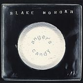 Play & Download Anger's Candy by Blake Morgan | Napster