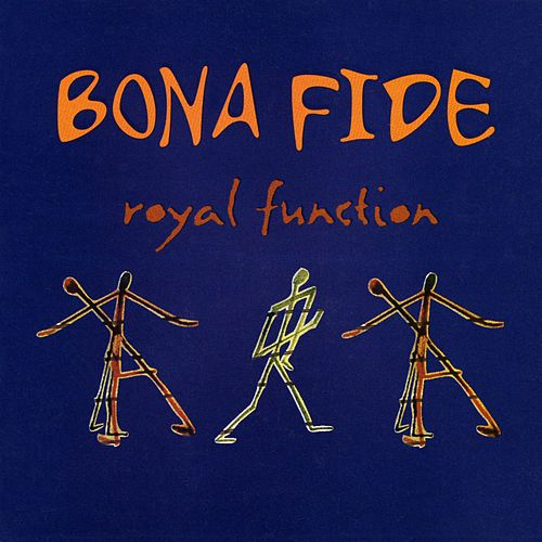Play & Download Royal Function by Bona Fide | Napster