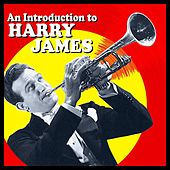 An Introduction To Harry James by Harry James