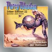 Schrecken der Hohlwelt - Perry Rhodan - Silber Edition 22 von Clark Darlton, K.H. Scheer, Kurt Brand, Kurt Mahr, William Voltz, H.G. Ewers