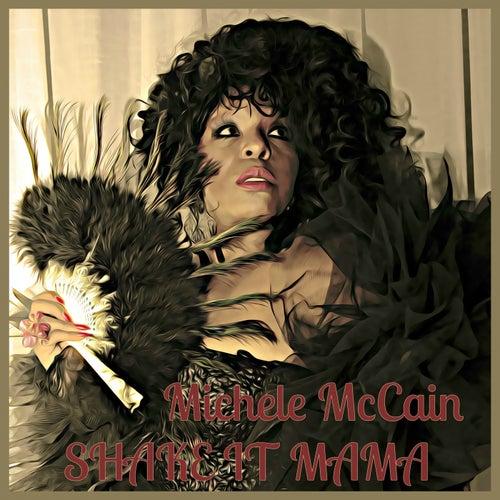 Shake It Mama de Michele Mccain