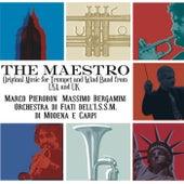 The Maestro by Orchestra di Fiati dell'ISSM di Modena e Carpi Marco Pierobon