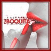 Esa Boquita by J. Alvarez