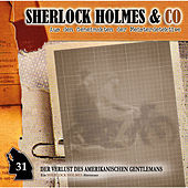 Folge 31: Der Verlust des amerikanischen Gentlemans, Episode 1 von Sherlock Holmes & Co