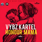 Honour Mama de VYBZ Kartel