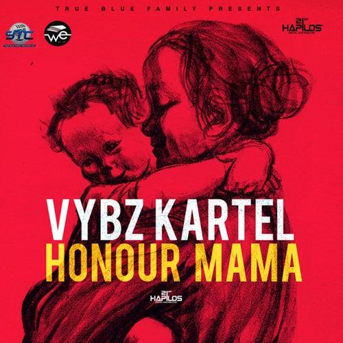 Honour Mama von VYBZ Kartel