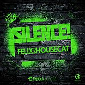 Play & Download Silence by Felix Da Housecat | Napster