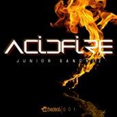 Acid Fire by Junior Sanchez