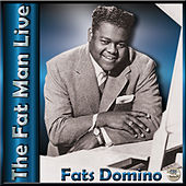 The Fat Man Live by Fats Domino