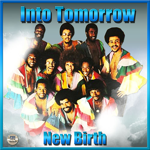 Into Tomorrow by New Birth