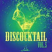 Discocktail, Vol. 5 by Various Artists