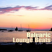 Balearic Lounge Beats by Various Artists
